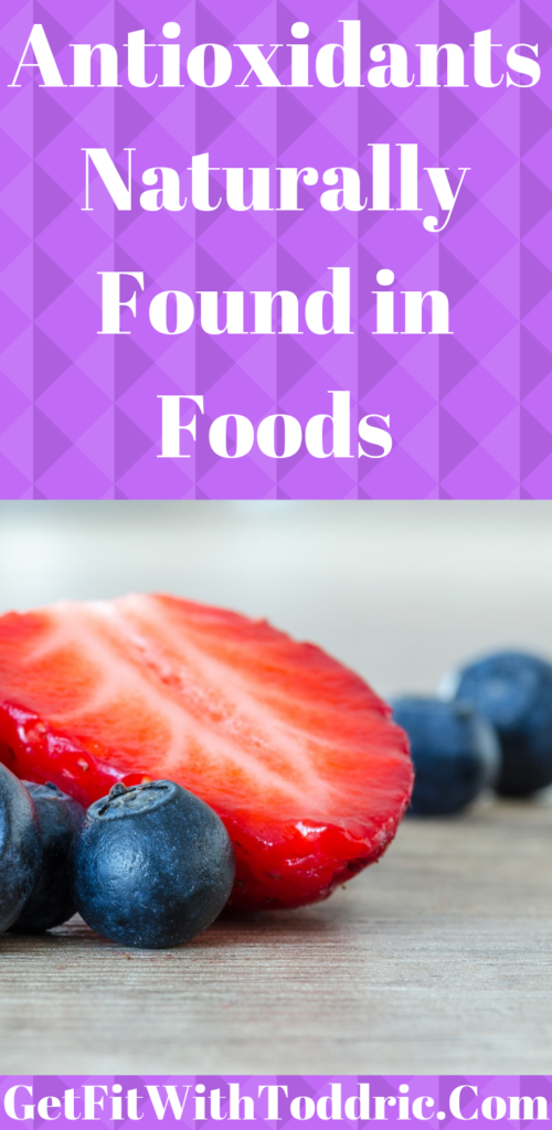 Antioxidants Naturally Found in Foods
