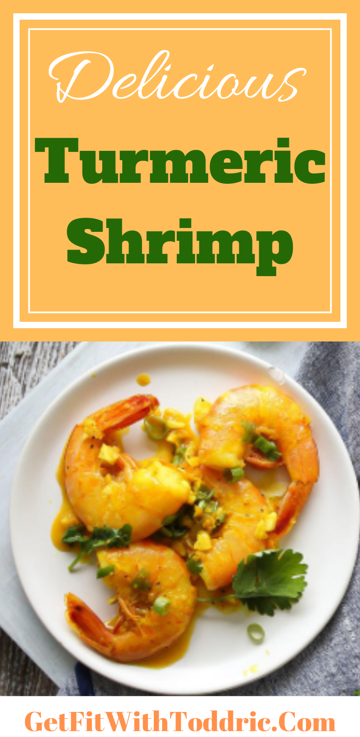 Delicious Turmeric Shrimp