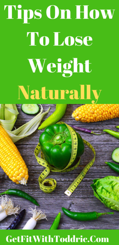 Tips On How To Lose Weight Naturally